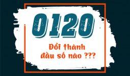 0120-doi-thanh-dau-so-nao