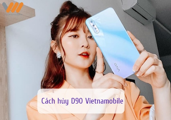 cach-huy-d90-vietnamobile